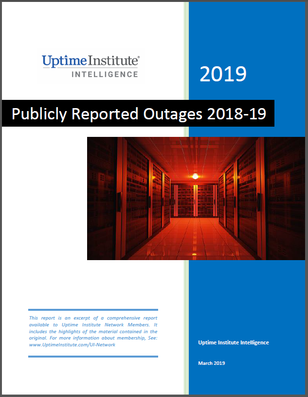 Report: Publicly Reported Data Center and Cloud Outages 2018 & 2019