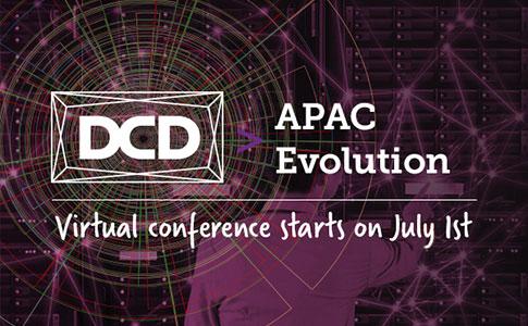 DCD>APAC Evolution VIRTUAL