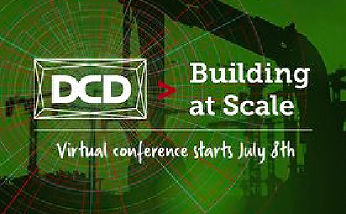DCD>Building at Scale VIRTUAL