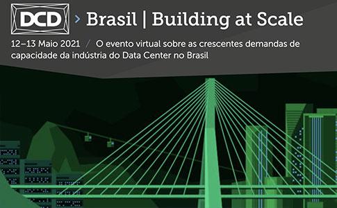 DCD>Brasil, Building at Scale
