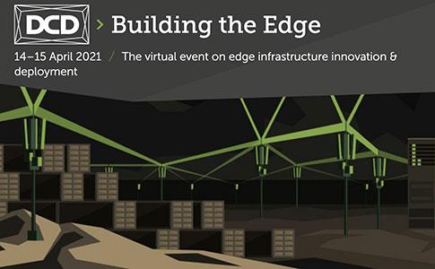 DCD>Building the Edge