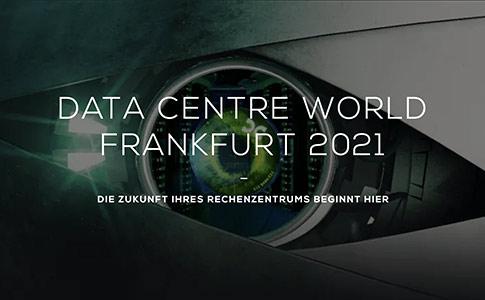 Data Centre World Frankfurt 2021