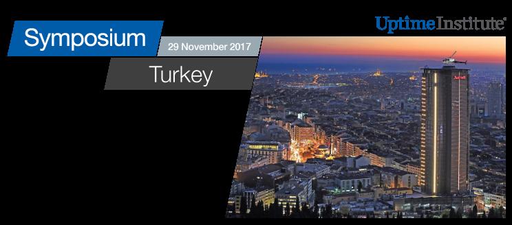 Uptime Institute Symposium:Turkey
