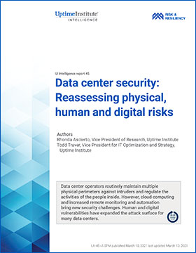 Data center security: Reassessing physical, human and digital risks