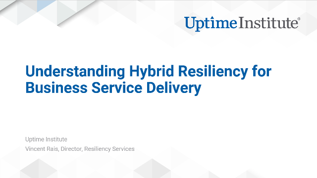 Webinar: Understanding Hybrid Resiliency for Business Service Delivery