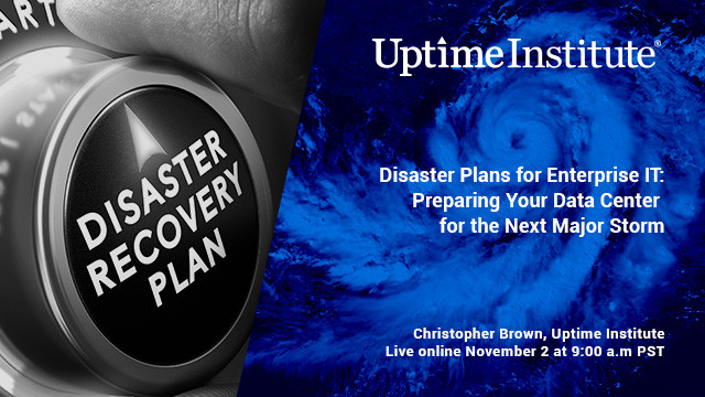 在线研讨会:IT Disaster Planning:Preparing Your Data Center for the Next Major Storm