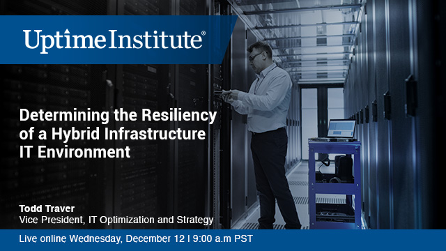 Webinar: Determining the Resiliency of a Hybrid Infrastructure IT Environment