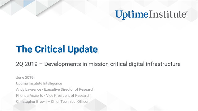 Seminario web: Uptime Institute Intelligence: The Critical Update - 2Q 2019