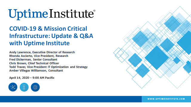 Seminario web: COVID-19 & Mission Critical Infrastructure: Update & Q&A with Uptime Institute