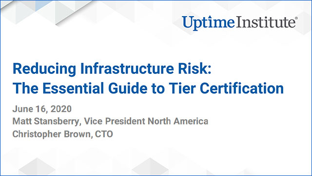 在线研讨会:Reducing Infrastructure Risk: The Essential Guide to Tier Certification