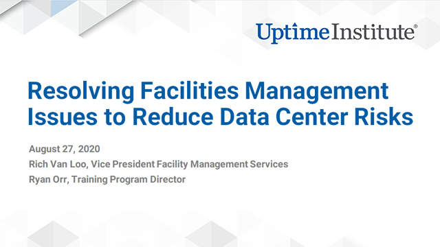Webinar: Resolving Facilities Management Issues to Reduce Data Center Risks