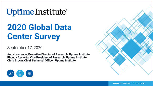 Webinar: Uptime Institute Global Data Center Survey 2020 (Replay)