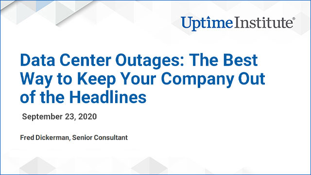 Webinar: Data Center Outages: The Best Way to Keep Your Company Out of the Headlines