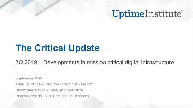 Seminario web: Uptime Institute Intelligence: The Critical Update - 3Q 2019