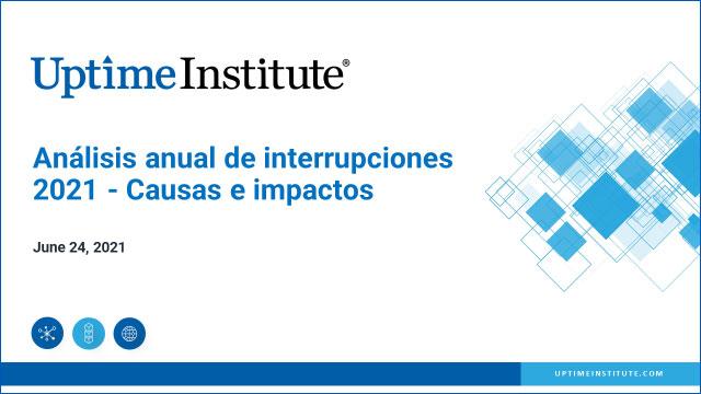 Webinar: Análise anual de interrupções 2021 - Causas e impactos