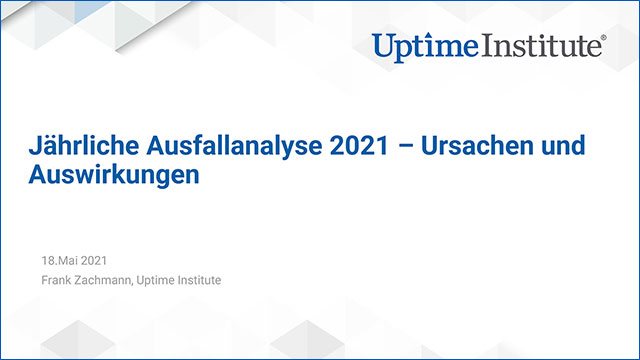 在线研讨会:Annual Outage Analysis 2021 – Causes and Impacts (Webinar in German)